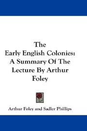 Cover of: The Early English Colonies | Arthur Foley