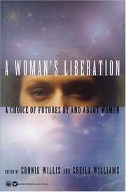 Cover of: A Woman's Liberation: A Choice of Futures by and About Women