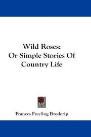 Cover of: Wild Roses | Frances Freeling Broderip