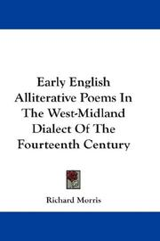 Cover of: Early English Alliterative Poems In The West-Midland Dialect Of The Fourteenth Century | Richard Morris