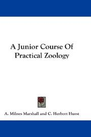 Cover of: A Junior Course Of Practical Zoology | Arthur Milnes Marshall