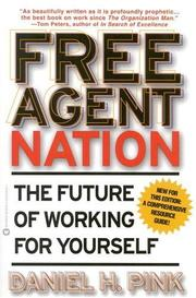 Cover of: Free agent nation | Daniel H. Pink