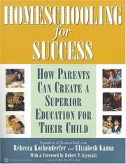 Cover of: Homeschooling for Success: How Parents Can Create a Superior Education for Their Child