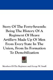 Cover of: Story Of The Forty-Seventh | Members Of The Regiment
