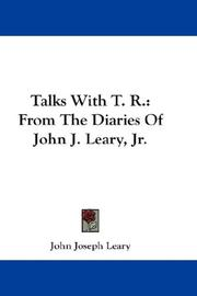 Cover of: Talks With T. R. | John Joseph Leary