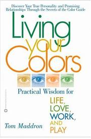 Cover of: Living Your Colors | Tom Maddron
