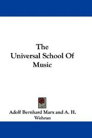Cover of: The Universal School Of Music | Adolf Bernhard Marx
