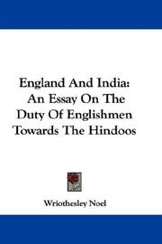 Cover of: England And India | Wriothesley Noel
