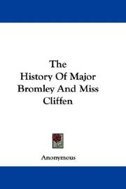 Cover of: The History Of Major Bromley And Miss Cliffen