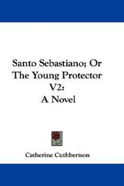 Cover of: Santo Sebastiano; Or The Young Protector V2