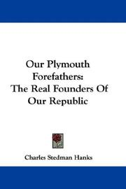 Cover of: Our Plymouth Forefathers | Charles Stedman Hanks