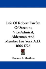 Cover of: Life Of Robert Fairfax Of Steeton