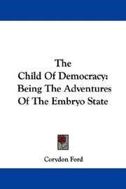 Cover of: The Child Of Democracy | Corydon Ford