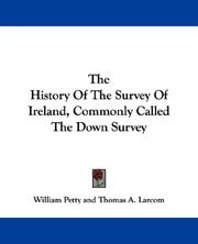 Cover of: The History Of The Survey Of Ireland, Commonly Called The Down Survey