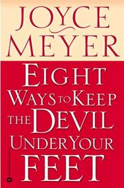 Cover of: Eight Ways to Keep the Devil Under Your Feet