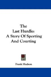 Cover of: The Last Hurdle | Frank Hudson