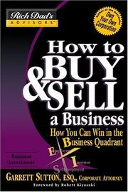 Cover of: How to Buy and Sell a Business: How You Can Win in the Business Quadrant (Rich Dad's Advisors)