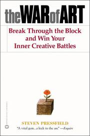 Cover of: The War of Art: Break Through the Blocks and Win Your Inner Creative Battles