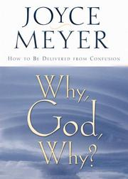 Cover of: Why God Why: How to Be Delivered from Confusion