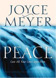 Cover of: Peace: Cast All Your Cares Upon Him