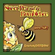 Cover of: Sweet Pea and the Bumblebee