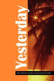 Cover of: Yesterday | John Steven Layner