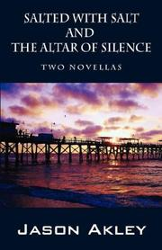 Cover of: Salted with Salt and The Altar of Silence