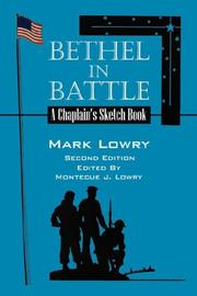 Cover of: Bethel in Battle: A Chaplain's Sketch Book [Second Edition]