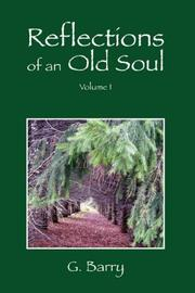 Cover of: Reflections Of An Old Soul | G. Barry