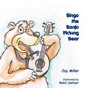 Cover of: Bingo the Banjo Picking Bear