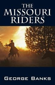 Cover of: The Missouri Riders | George Banks