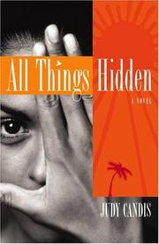 Cover of: All things hidden | Judy Candis