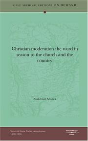 Cover of: Christian moderation the word in season to the church and the country