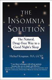 Cover of: The Insomnia Solution: The Natural, Drug-Free Way to a Good Night's Sleep