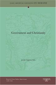 Cover of: Government and Christianity: a sermon for the times