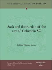 Cover of: Sack and destruction of the city of Columbia, S.C