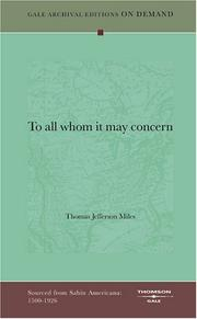 To all whom it may concern by Thomas Jefferson Miles
