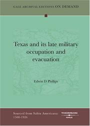 Cover of: Texas and its late military occupation and evacuation