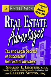 Cover of: Rich dad's real estate advantages: tax and legal secrets of successful real estate investors