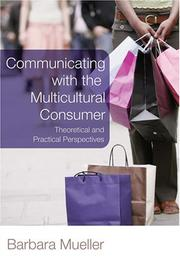 Cover of: Communicating With the Multicultural Consumer