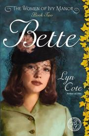 Cover of: Bette | Lyn Cote
