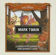 Cover of: A Connecticut Yankee in King Arthur's Court by Mark Twain