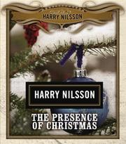 Cover of: The Presence of Christmas | Bruce Heighley