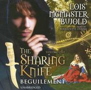 Cover of: The Sharing Knife, Vol. 1: Beguilement (Sharing Knife)
