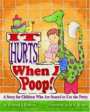 Cover of: It Hurts When I Poop!