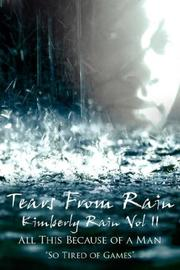 Cover of: Tears From Rain -Kimberly Rain Vol II