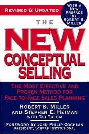 Cover of: The new conceptual selling : the most effective and proven method for face-to-face sales planning