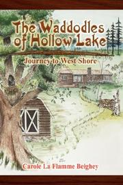 Cover of: The Waddodles of Hollow Lake | Carole La Flamme Beighey