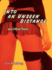 Cover of: Into an Unseen Distance and Other Tales
