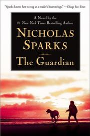 Cover of: The Guardian | Nicholas Sparks